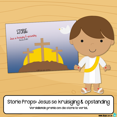 Picture of Storie Props: Jesus se kruisiging & opstanding (Paasfees)